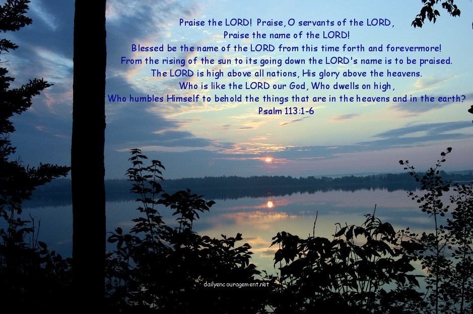 sunrise wallpaper desktop. Sunrise with Psalm 113:1-6