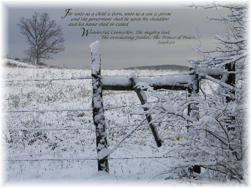 Rural snow scene with Isaiah 9:6
