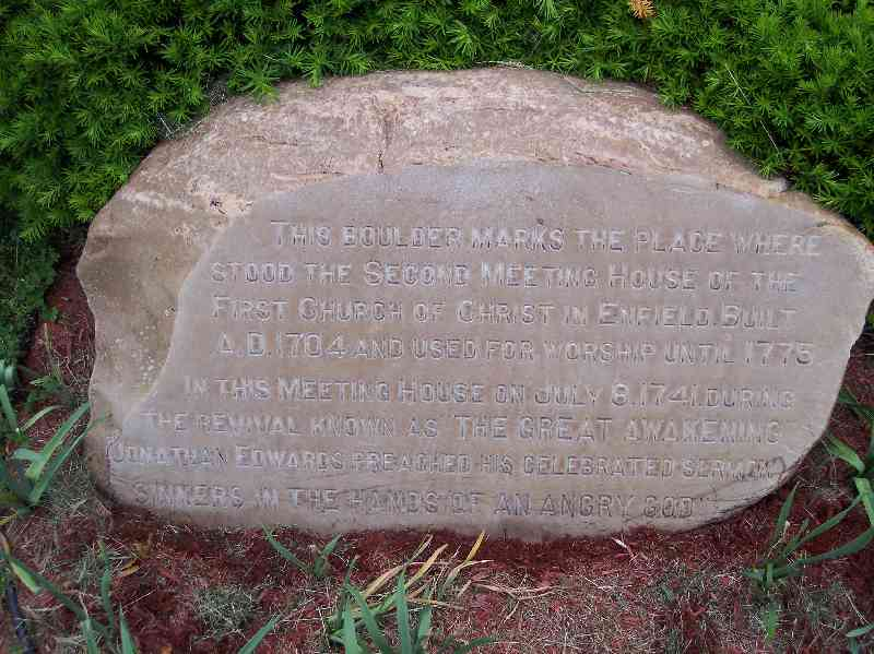 "Stone marking location where Jonathan Edwards preached ""Sinners in the hands of an angry God"""