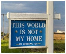 World is not my home