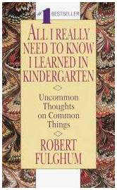 """""""All I Really Need to Know I Learned in Kindergarten"""" Book"""