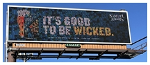 """""""It's Good To be Wicked"""" sign"""