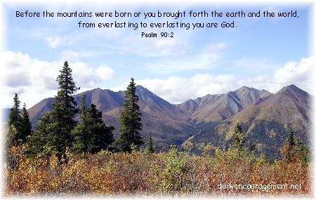Yukon Mountain view with Psalm 90:2 (photo by Rick Steudler)