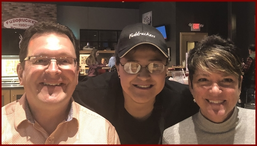 Ester with Rick and Rachel Caldwell, Fuddruckers 2/23/19