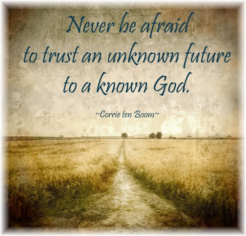 Corrie ten Boom quote from julietkennedydotcom
