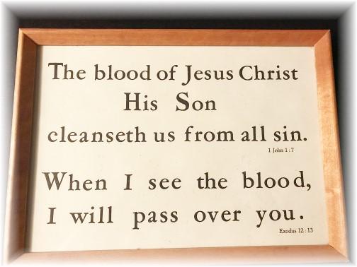 1 John 1:7, Exodus 12:13v Kember print