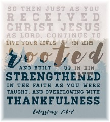 Colossians 2:6,7