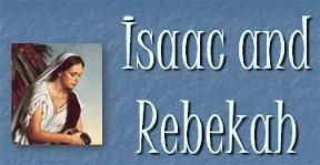 Isaac and Rebekah