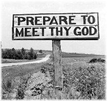 """Prepare to meet thy God"" road sign"