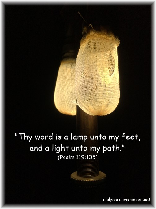 Psalm 119:105 with Amish gas lantern wick (photo by Ester)