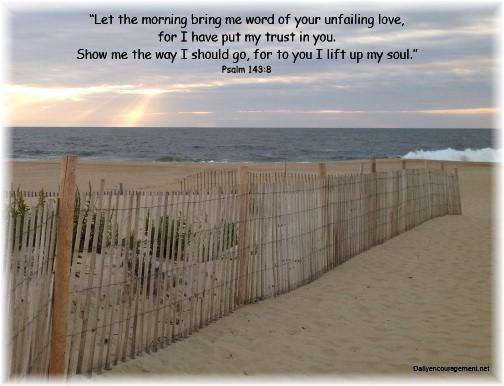Psalm 143:8 with Rehoboth Beach sunrise 9/20/14