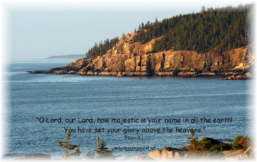 Psalm 8:1 with view of Acadia National Park in Maine (photo by Greg Schneider)