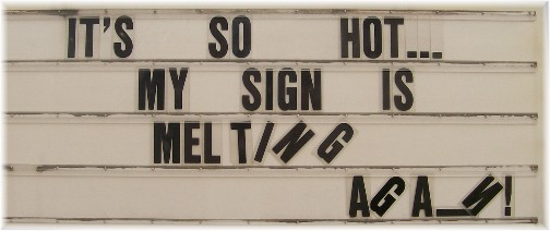 """""""Hot"""" sign along 322 Lancaster County 7/22/11"""