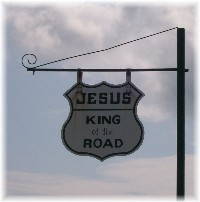"""King Of The Road"" sign"