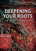 """2:7 series study guide """"Deepening Your Roots"""""""